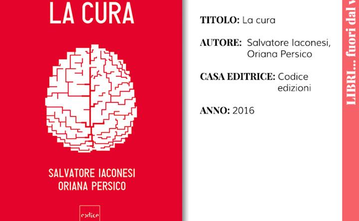 La cura di Salvatore Iaconesi e Oriana Persico